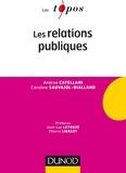 Andrea Catellani et Caroline Sauvajol-Rialland - Les relations publiques.