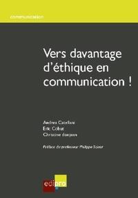 Andrea Catellani et Eric Cobut - Vers davantage d'éthique en communication.