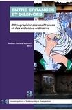 Andrea Ceriana Mayneri - Entre errances et silences - Ethnographier des souffrances et des violences ordinaires.