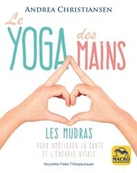 Andrea Christiansen - Le yoga des mains.