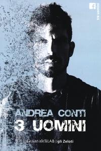 Andrea Conti - Tre uomini.