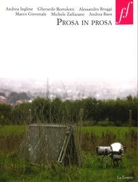 Andrea Cortellessa - Prosa in prosa.