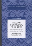 Andrea Cossu et Matteo Bortolini - Italian Sociology, 1945-2000 - An Intellectual and Institutional Profile.