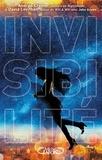 Andrea Cremer et David Levithan - Invisibilité.