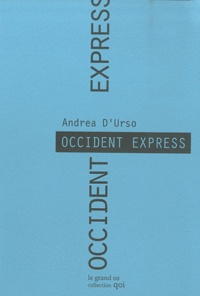 Andrea D'Urso - Occident Express.