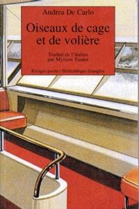 Andrea De Carlo - Oiseaux de cage et de volière.