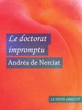 Andréa de Nerciat - Le doctorat impromptu (érotique).