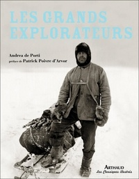 Andrea De Porti - Les grands explorateurs.