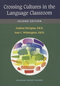 Andrea DeCapua et Ann C. Wintergerst - Crossing Cultures in the Language Classroom.