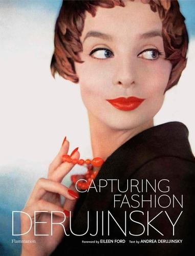 Andrea Derujinsky - Capturing fashion: Derujinsky.