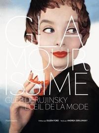 Andrea Derujinsky et Eileen Ford - Glamourissime - Gleb Derujinsky, l'oeil de la mode.