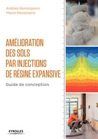 Andrea Dominijanni et Mario Manassero - Amélioration des sols par injections de résine expansive.