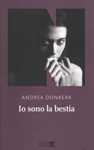Andrea Donaera - Io sono la bestia.