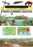 Andrea Dué - À travers les premières civilisations.