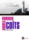 Andrea Dworkin - Le coït dans un monde d'hommes.