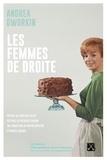 Andrea Dworkin - Les femmes de droite.