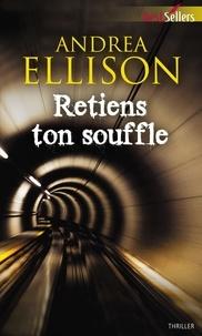 Andrea Ellison - Retiens ton souffle.