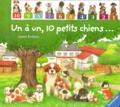 Andrea Erne et Amrei Fechner - Un à un, 10 petits chiens....