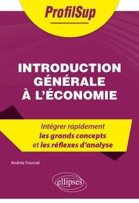 Andrea Fournel - Introduction générale à l'économie.