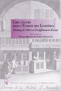 Andréa Gagnoud - Lire l'autre dans l'Europe des Lumières.