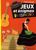 Andrea Garrido - Jeux et énigmes en espagnol.