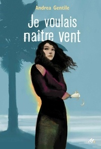 Téléchargez des livres en ligne gratuitement pour kindle Je voulais naître vent (French Edition)