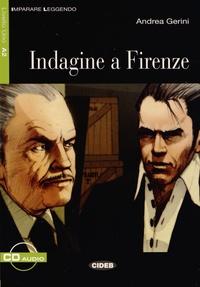 Andrea Gerini - Indagine a Firenze. 1 CD audio