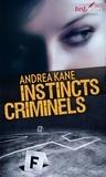 Andrea Kane - Instincts criminels - T2 - Forensic Instincts.