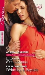Andrea Laurence et Kerri Carpenter - Enceinte d'un inconnu - Séduction à Bayside.