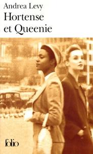 Andrea Levy - Hortense et Queenie.