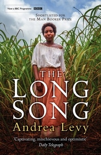 Andrea Levy - The Long Song - Now A Major BBC Drama.