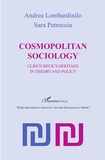 Andrea Lombardinilo et Sara Petroccia - Cosmopolitan Sociology - Ulrich Beck's Heritage in Theory and Policy.
