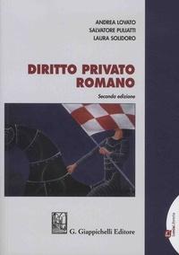 Andrea Lovato et Salvatore Puliatti - Diritto privato romano.