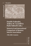 Andrea maria Locatelli et Paolo Tedeschi - Historical and International Comparison of Business Interest Associations - 19th-20th Centuries.