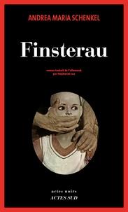 Andrea Maria Schenkel - Finsterau.