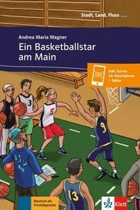 Andrea Maria Wagner - Ein Basketballstar am Main - Inkl. Extras für Smartphone + Tablet.