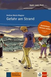Andrea Maria Wagner - Gefahr am Strand.