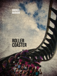 Andrea Mariani - Rollercoaster.
