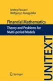 Andrea Pascucci et Wolfgang J. Runggaldier - Financial Mathematics - Theory and Problems for Multi-period Models.