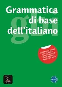 Andrea Petri et Marina Laneri - Grammatica di base dell'italiano - A1-B1.