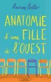Andrea Portes - Anatomie d'une fille à l'ouest.