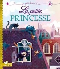 Andrea Posner-Sanchez et Lorena Alvarez - La petite princesse.