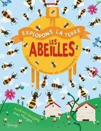 Andrea Quigley et Paul Morgan - Les abeilles.