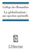 Andrea Riccardi et Antoine Guggenheim - La globalisation : une question spirituelle.