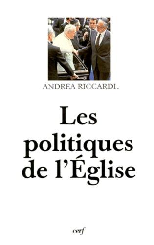 Andrea Riccardi - Les politiques de l'Église.