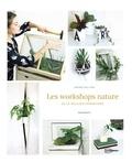 Andréa Rolland - Les workshops nature - De la délicate parenthèse.