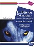 Andrea Saba - La Bête du Gévaudan : oeuvre du Diable ou simple animal ? - Investigations sur sa vraie nature.
