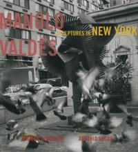 Andrea Santolaya et Antonio Lucas - Manolo Valdés - Sculptures in New York.