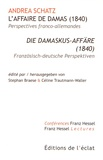 Andrea Schatz - L'affaire de Damas (1840).