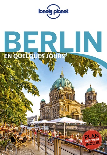 Berlin en quelques jours 6e édition -  avec 1 Plan détachable